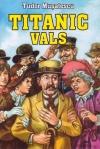 titanic vals film complet online gratis