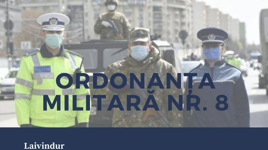 Coronavirus Ordonanța Militară nr 8